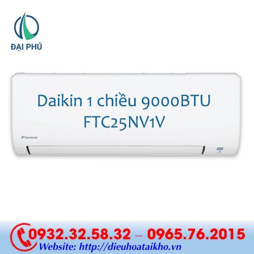 Điều hòa Daikin FTC25NV1V 9000BTU 1 chiều