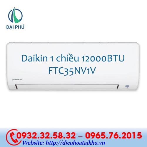 Điều hòa Daikin FTC35NV1V 12000BTU 1 chiều